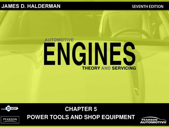 Chapter 5 power tools and shop equipment