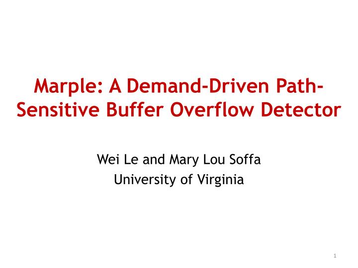 Marple a demand driven path sensitive buffer overflow detector