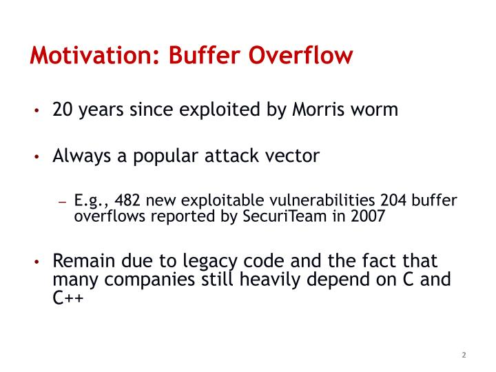 Motivation: Buffer Overflow