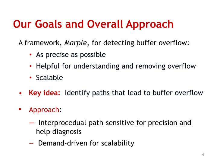 Our Goals and Overall Approach