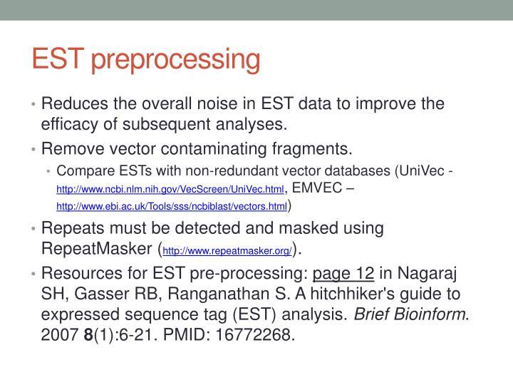 EST preprocessing