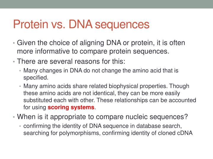 Protein vs. DNA sequences