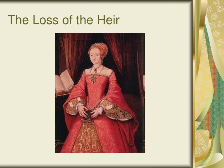 The Loss of the Heir