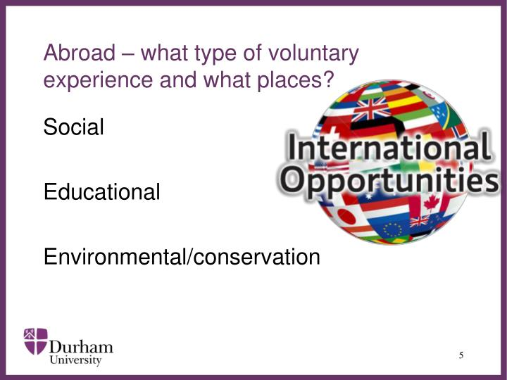 Abroad – what type of voluntary experience and what places?