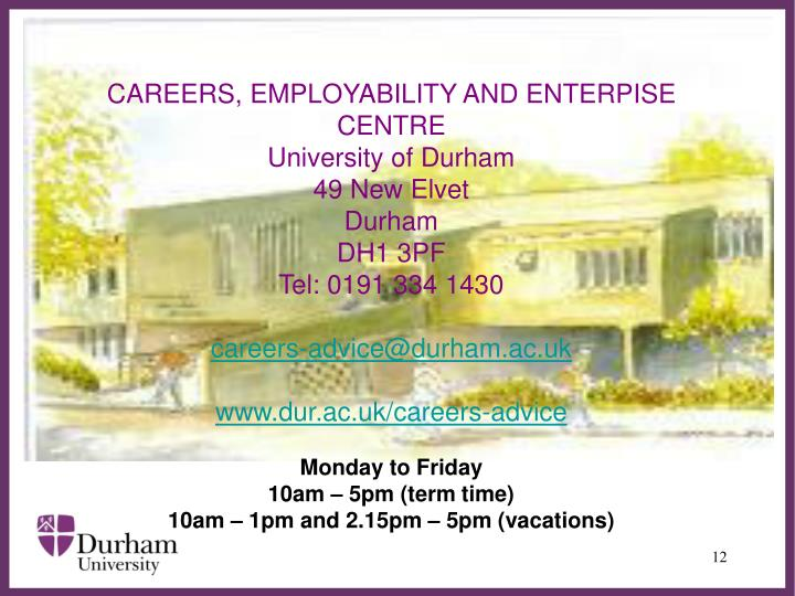 CAREERS, EMPLOYABILITY AND ENTERPISE CENTRE