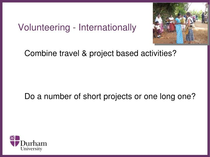 Volunteering - Internationally