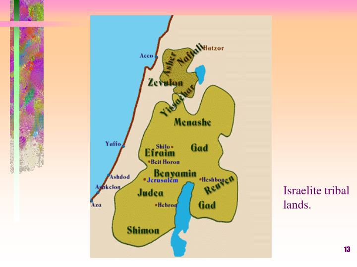 Israelite tribal lands.