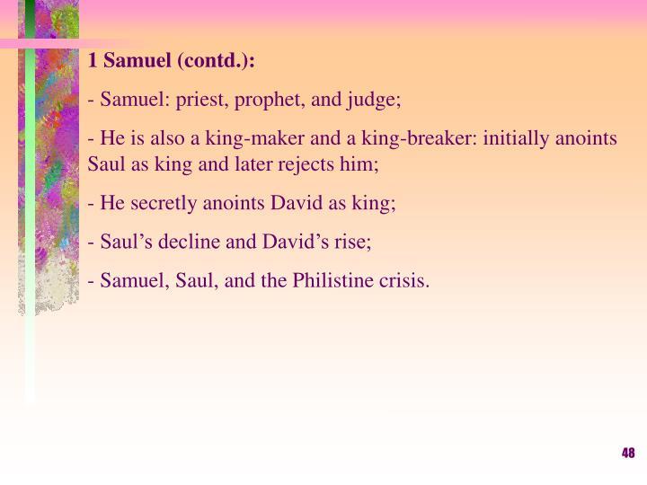 1 Samuel (contd.):