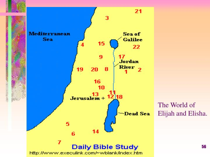The World of Elijah and Elisha.