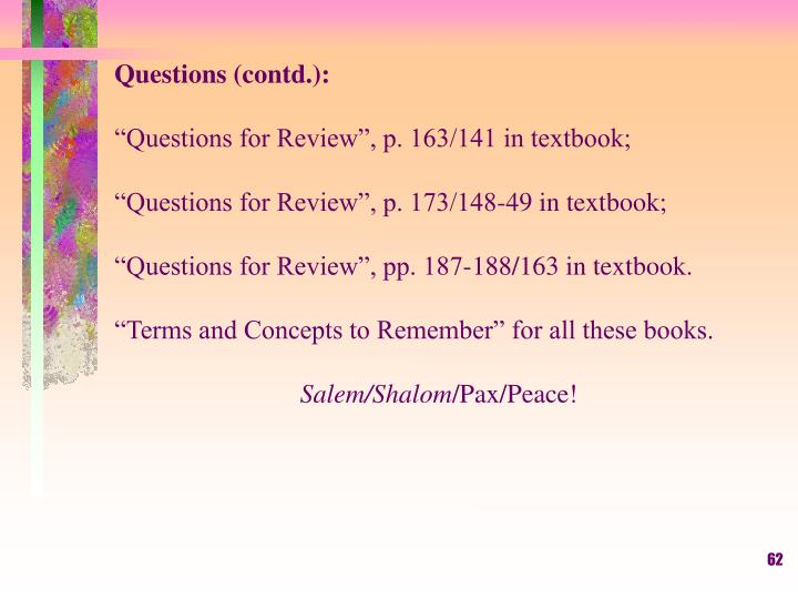 Questions (contd.):