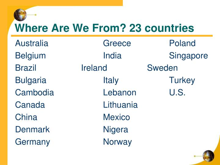 Where Are We From? 23 countries