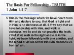 the basis for fellowship truth 1 john 1 1 71