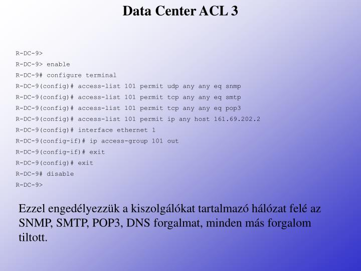 Data Center ACL 3