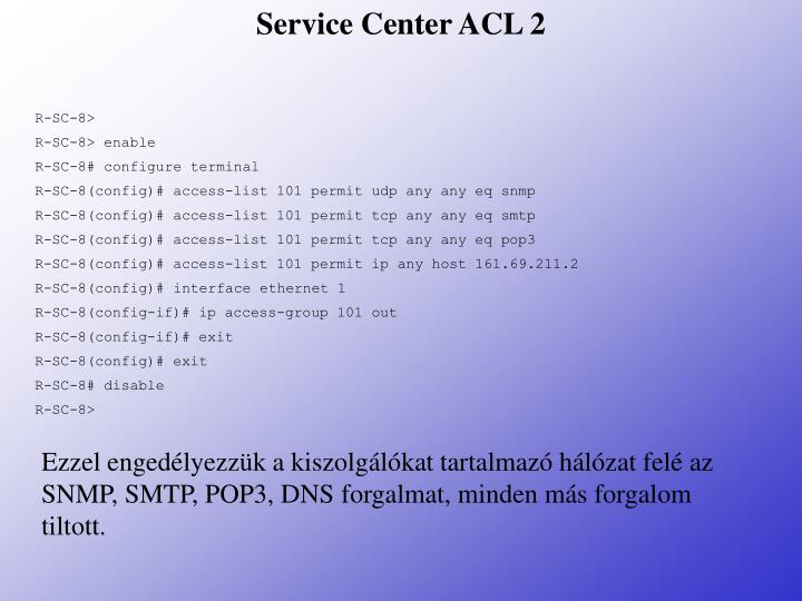 Service Center ACL 2