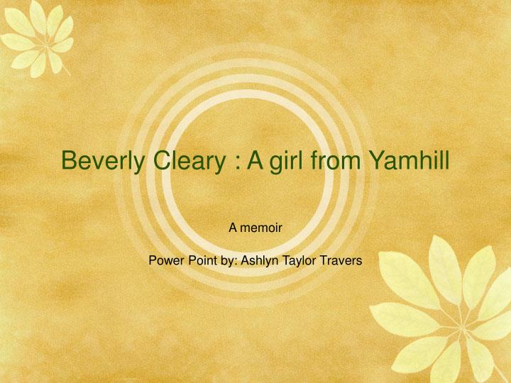 Beverly cleary a girl from yamhill