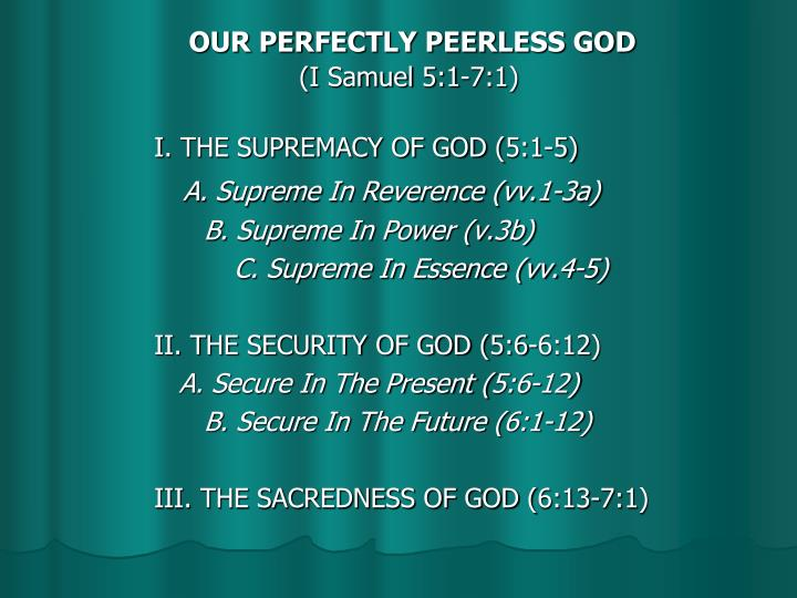 OUR PERFECTLY PEERLESS GOD