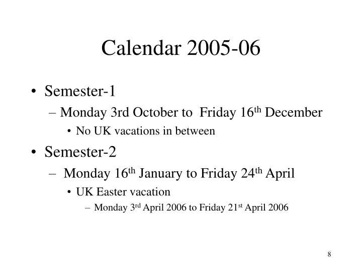 Calendar 2005-06