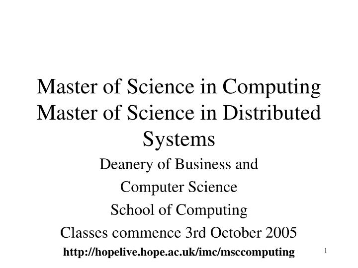Master of science in computing master of science in distributed systems