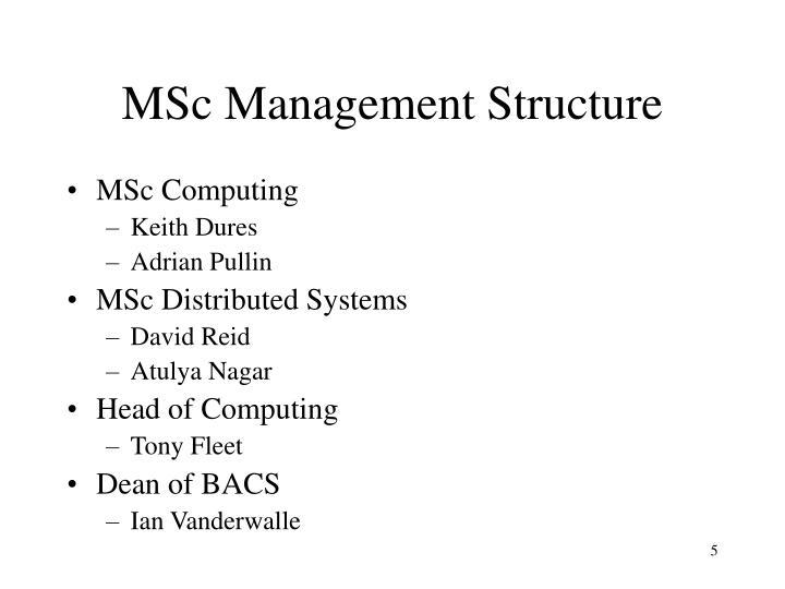 MSc Management Structure