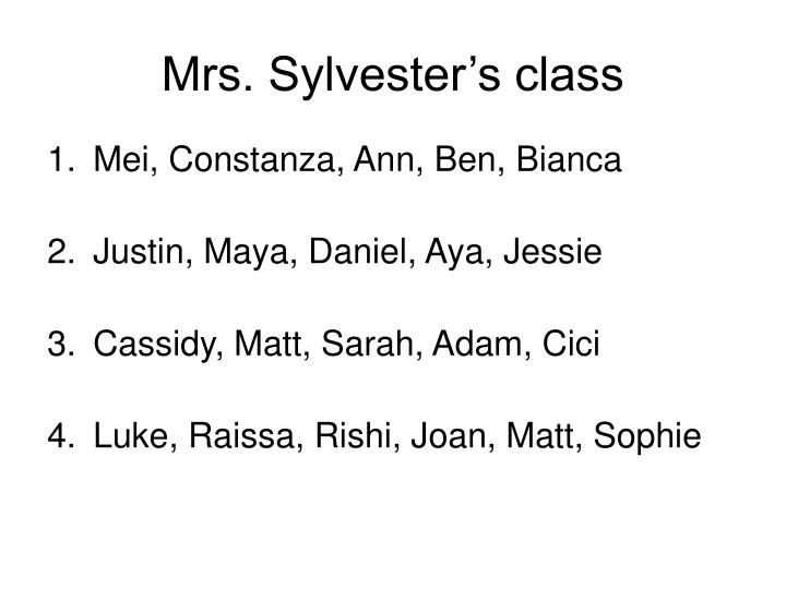 Mrs. Sylvester's class