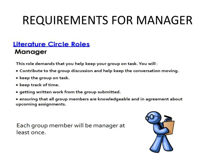 REQUIREMENTS FOR MANAGER