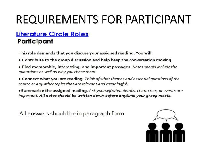 REQUIREMENTS FOR PARTICIPANT