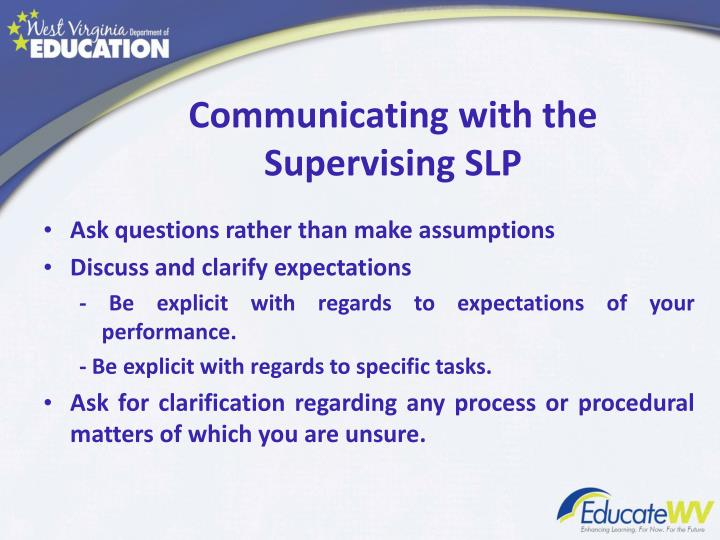 Communicating with the Supervising SLP