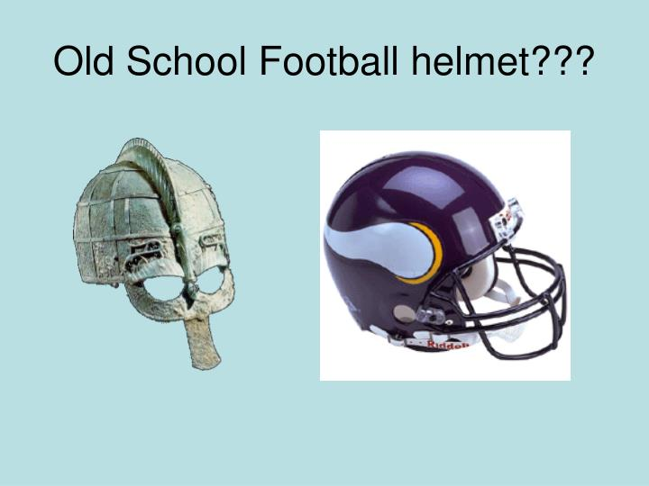 Old School Football helmet???