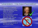 liberalism the new foundation