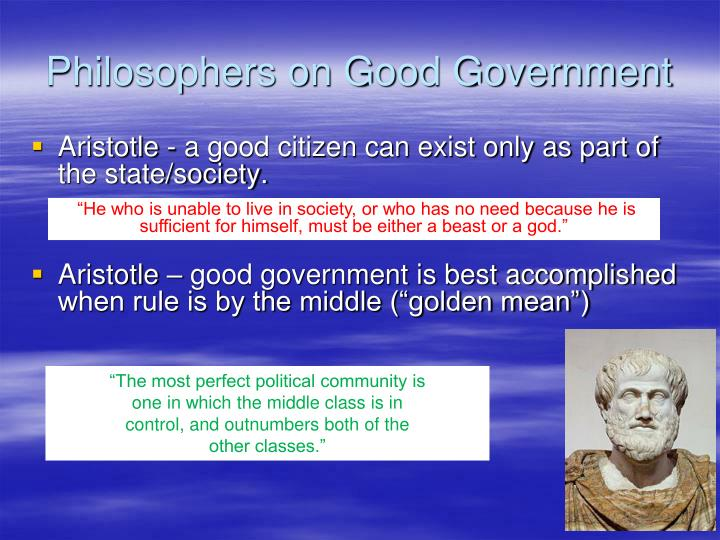 Philosophers on Good Government