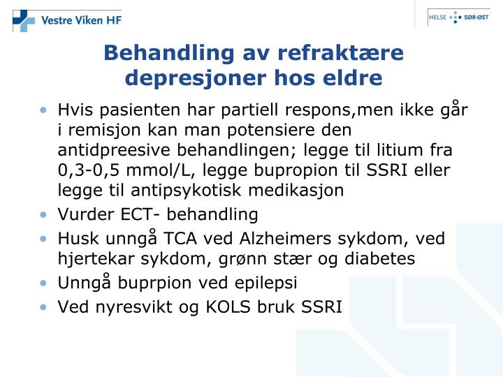 Behandling av refraktære depresjoner hos eldre
