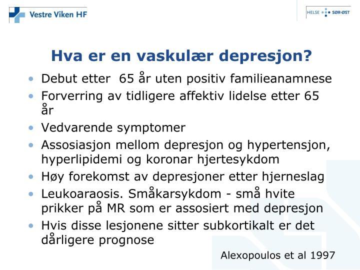 Hva er en vaskulær depresjon?