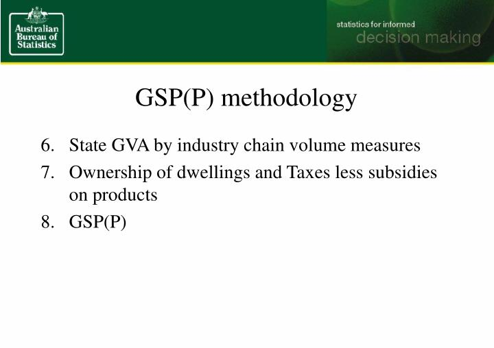 GSP(P) methodology