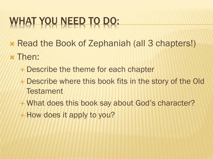 Read the Book of Zephaniah (all 3 chapters!)