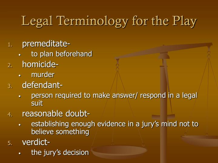 Legal Terminology for the Play