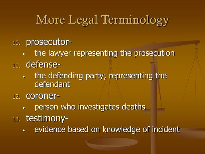 More Legal Terminology