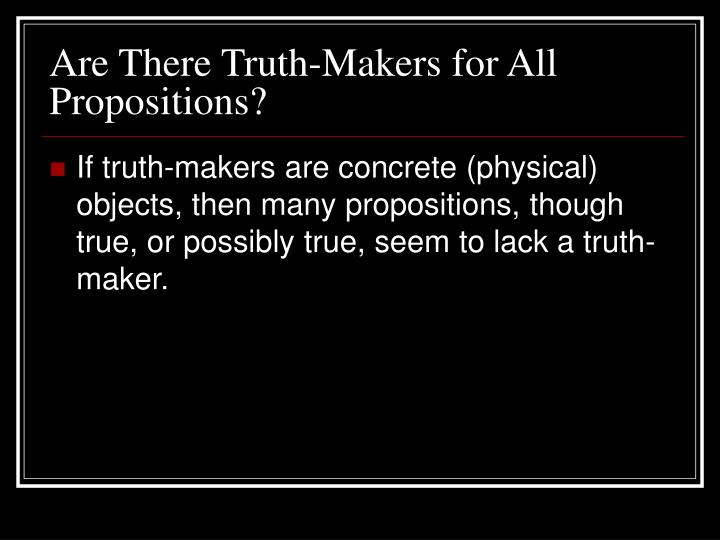 Are There Truth-Makers for All Propositions?