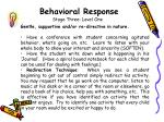 behavioral response stage three level one1