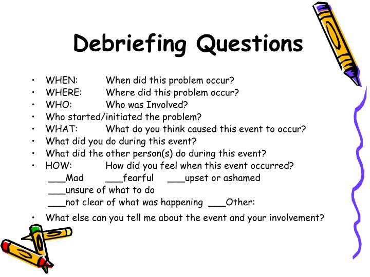 Debriefing Questions