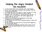 helping the angry student de escalate