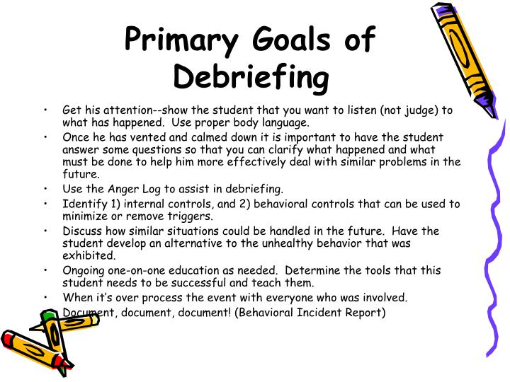 Primary Goals of Debriefing