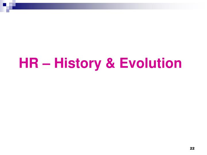 HR – History & Evolution