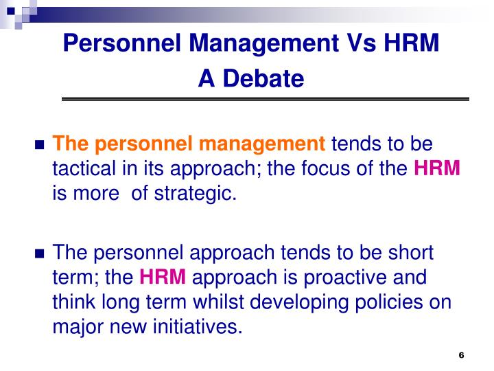 Personnel Management Vs HRM