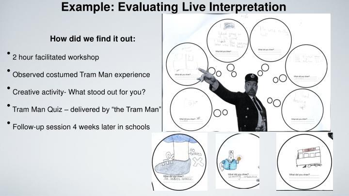 Example: Evaluating Live Interpretation