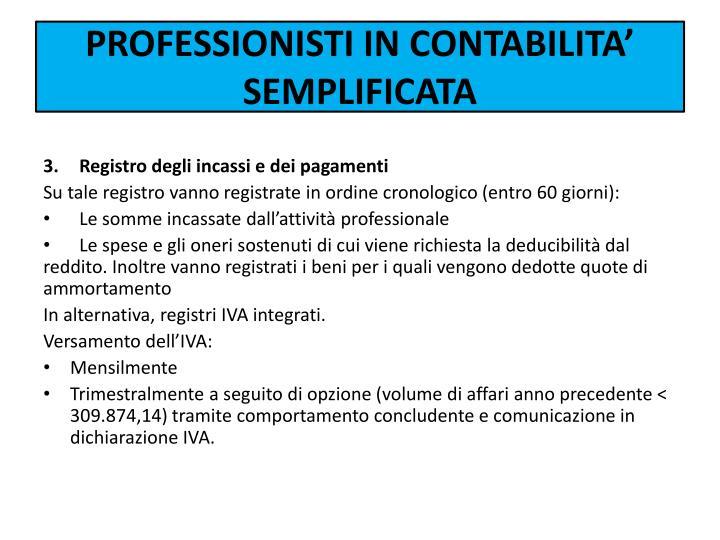 PROFESSIONISTI IN CONTABILITA' SEMPLIFICATA