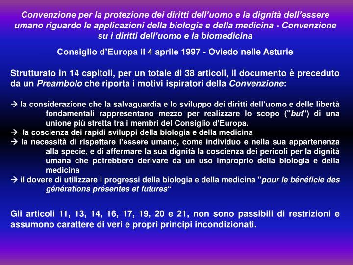 Convenzione per la protezione dei diritti dell'uomo e la dignità dell'essere umano riguardo le applicazioni della biologia e della medicina - Convenzione su i diritti dell'uomo e la biomedicina