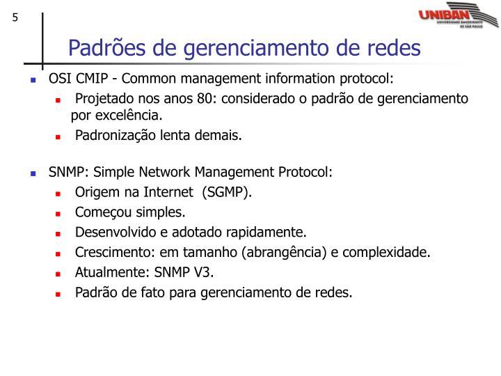 Padrões de gerenciamento de redes