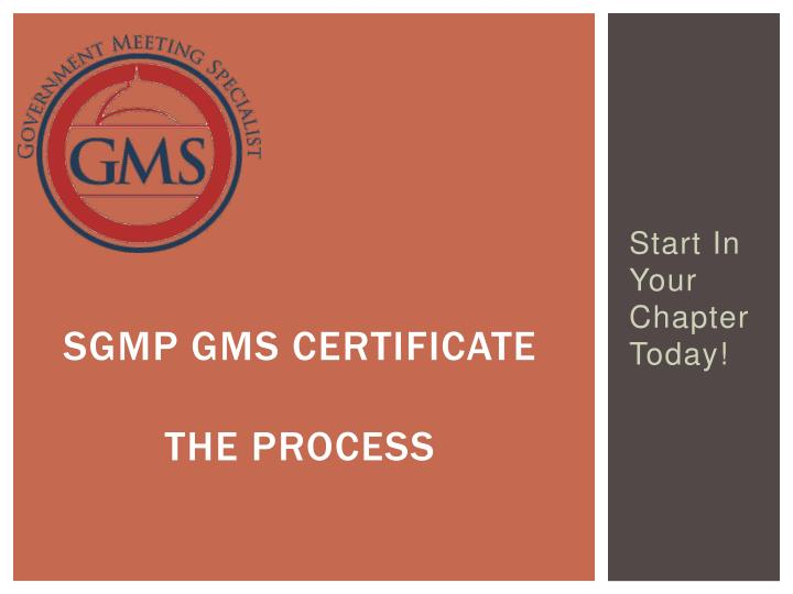 Sgmp gms certificate the process