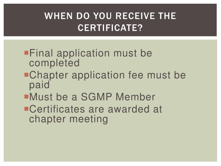 When Do You Receive the Certificate?