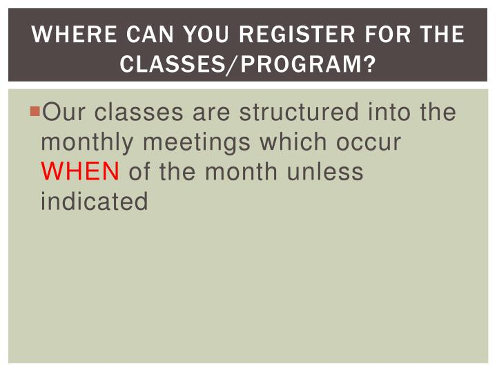 Where Can You Register for the Classes/Program?
